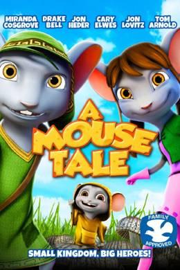 Мышиная сказка / A Mouse Tale (2015)