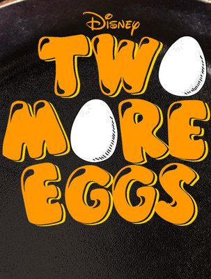 Two More Eggs / Еще два яйца 2015 Disney XD