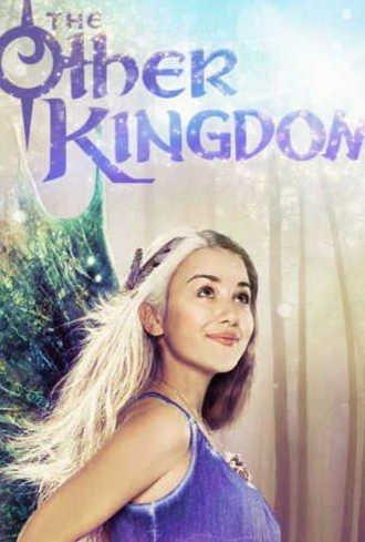 Иное королевство (2016/Сериал Nickelodeon)