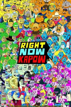 Картинка к мультфильму Сейчас будет Бум / Right Now Kapow DisneyXD