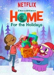 Домой на праздники (2017) DreamWorks