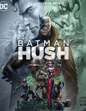 Batman: Hush / Бэтмен. Тихо! (2019)